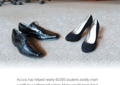 "Access College Foundation | ""Fill the Shoes"" Ad Campaign with Maverick Marketing Advertising and Public Relations"